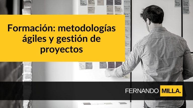 Formación metodologias agiles Fernando Milla