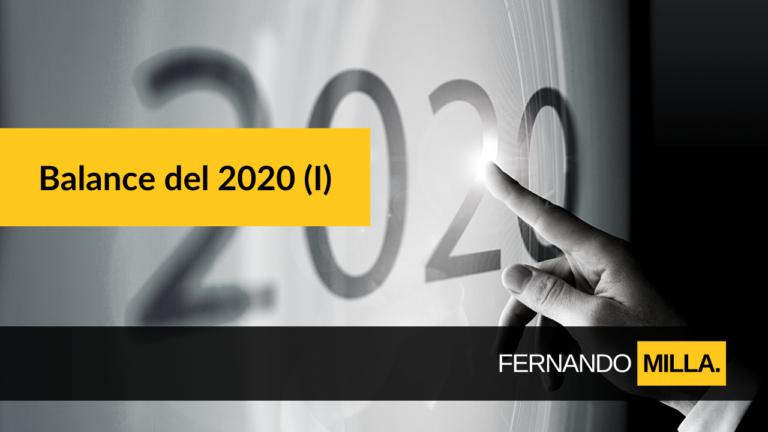 Balance 2020 Fernando Milla